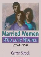 Married Women Who Love Women