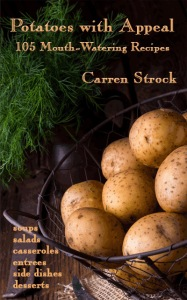 Potatoes With Appeal; 105 Mouth-Watering Recipes